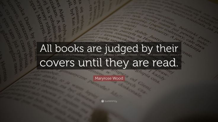 1590001-Maryrose-Wood-Quote-All-books-are-judged-by-their-covers-until